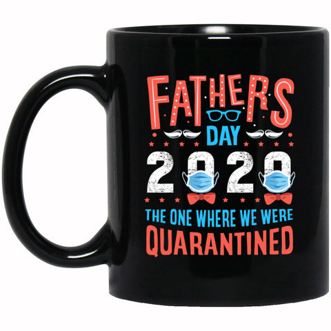 Father's Day 2020 The One Where We Were Ceramic Coffee Mug