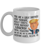 Funny Donald Trump Great Brother Coffee Mug