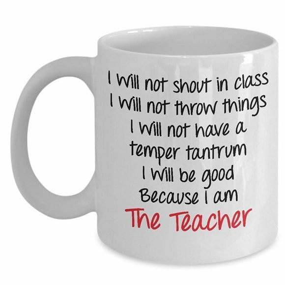I Am The Teacher Coffee & Teacup - Great Education Gift