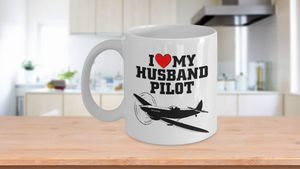 Gift Mug for Pilot, I love my husband pilot, Valentine's day, Pilot coffee mug - Eureka Mugs