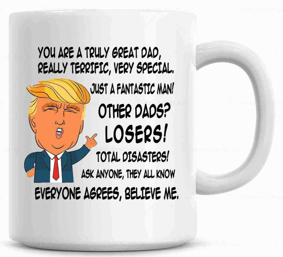 Donald Trump Great DAD Funny Mug
