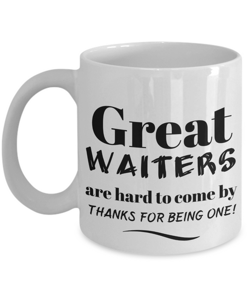 Great Waiter Mug. Best holiday gift for wait staff, servers, stewards, attendant - Eureka Mugs