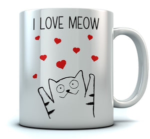 I Love Meow Coffee Mug - Cute Valentine's Gift for Cat Lovers Mug - Eureka Mugs