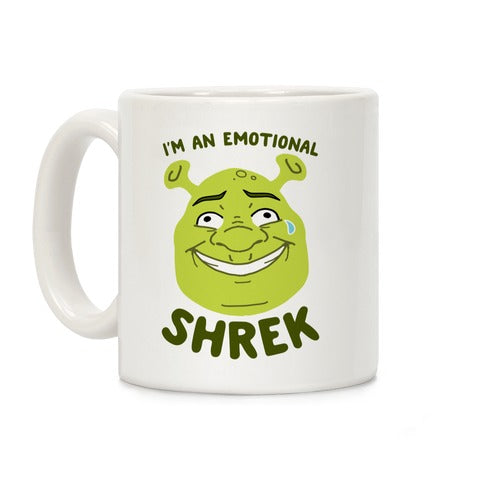 I'M AN EMOTIONAL SHREK COFFEE MUG