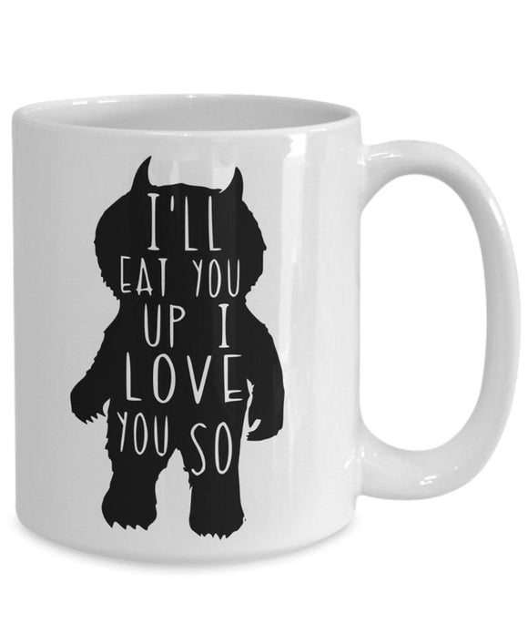 I'll Eat You Up I Love You So Coffee Mug, Valentine Mug for Kids