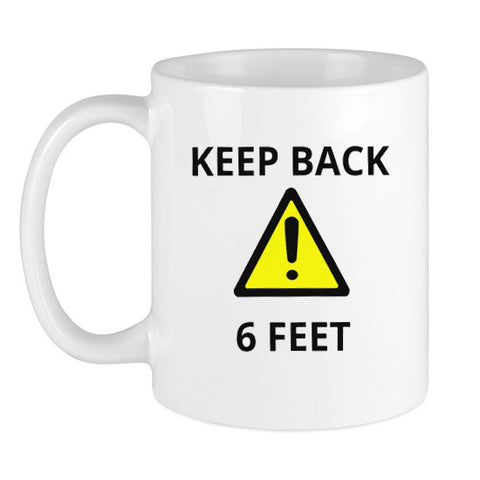 Keep Back 6 Feet Coffee Mug