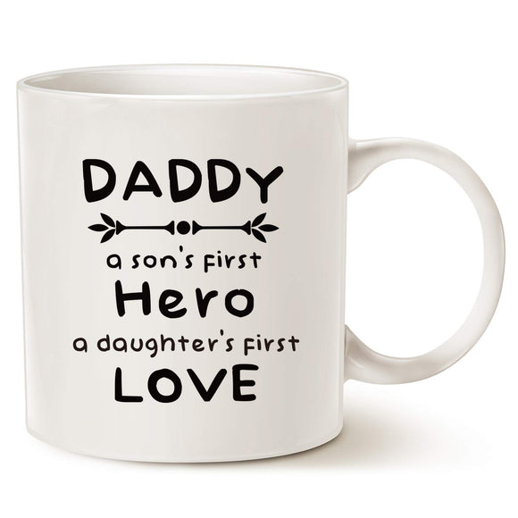 MAUAG Fathers Day Gifts Unique Christmas Gifts Dad Coffee Mug, Daddy, A Son's First Hero, A Daughter's First Love Best Father's Day Gifts Cup