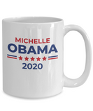 Michelle Obama Mug President 2020 Campaign Coffee Mug - Eureka Mugs