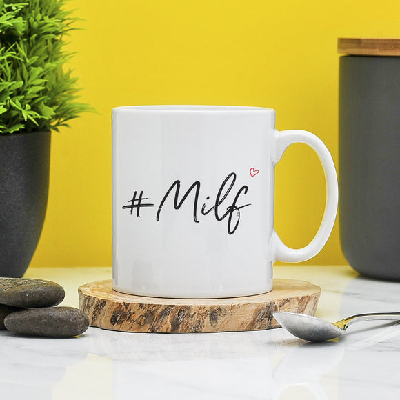 Milf Mug- Mom Mugs Funny Gift For Mum