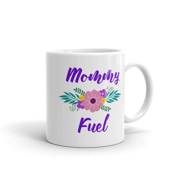 Ceramic Coffee Tea Mug Cup Mommy Fuel Mom Mother (White)