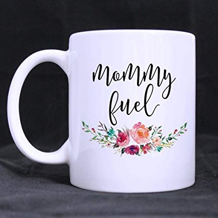 Mommy Fuel Tea & Coffee Mugs