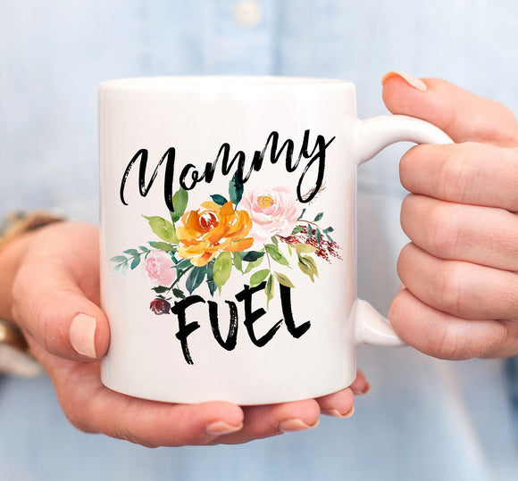Mommy Fuel Mug Mommy Coffee Drinkware