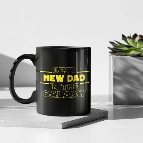 New Dad Gift Best New Dad In The Galaxy Coffee Mug, First Fathers Day