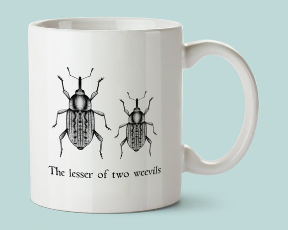 Pun Mug -The Lesser Of Two Weevils