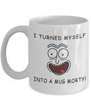 Rick and Morty Parody- I Turned Myself Into a Mug Morty