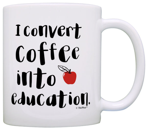 Teacher Appreciation Gifts I Convert Coffee into Education