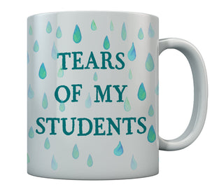 Teacher Gifts Tears Of My Students