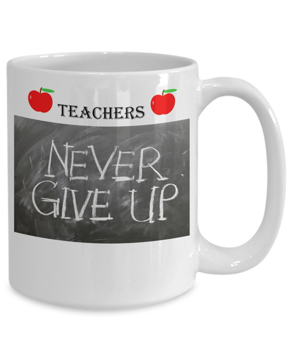 Teachers never give up