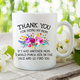 Thank You For Being My Mom