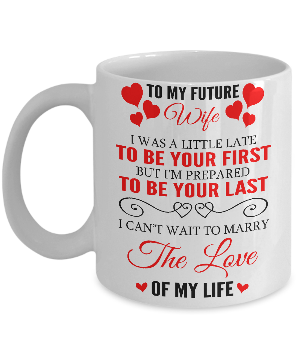To My Future Wife - The Love Of My Life!
