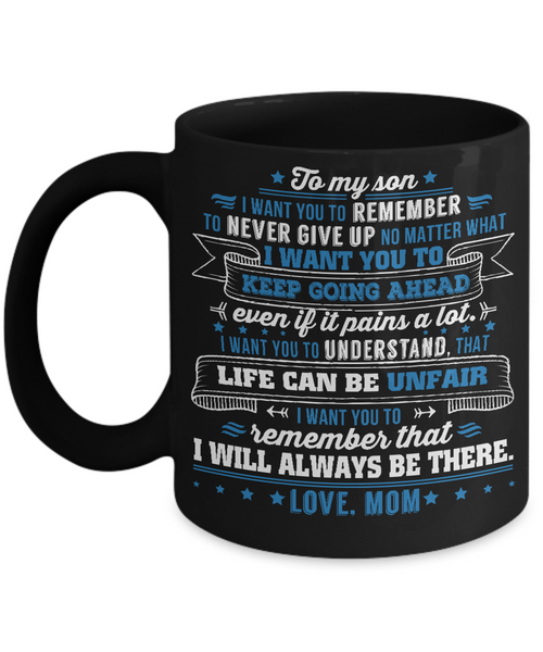 To My Son -Love, Mom - 11oz Coffee Mug - Gift For Son From Mommy - Eureka Mugs