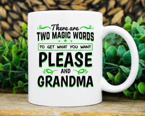 Two Magic Words Funny Grandparent For Grandmother Coffee Mug