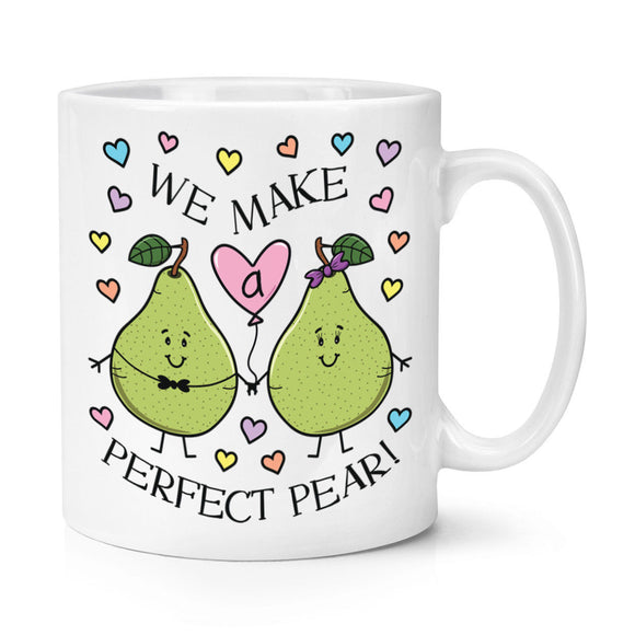 We Make A Perfect Pear 11oz Mug Cup