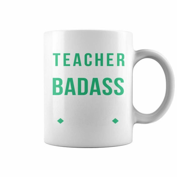 TEACHER BADASS