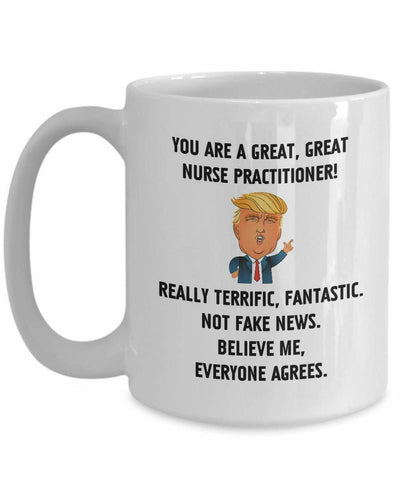 You Are A Great Great Nurse Practitioner Mug