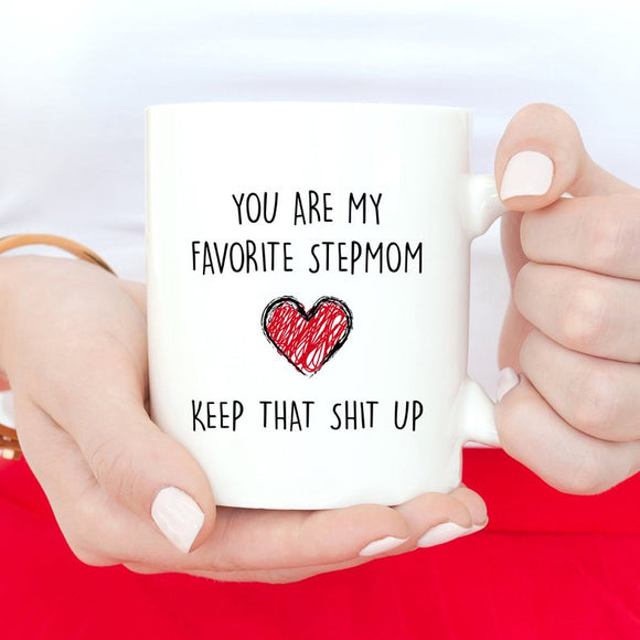 You Are My Favorite Stepmom Keep That Shit Up