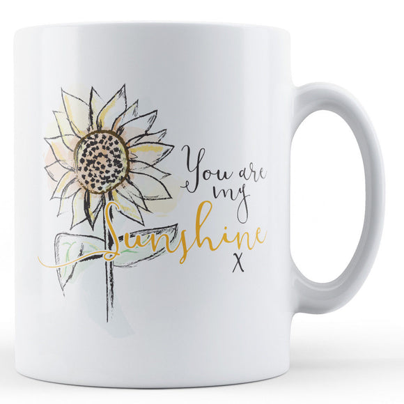 You are my Sunshine x Mug