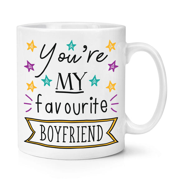 You're My Favourite Boyfriend Stars 11oz Mug Cup - Funny Best Valentines Day