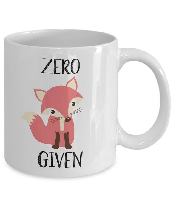 Zero Fox Given Mug, Funny Coffee Mug
