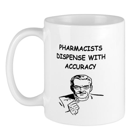 Funny Pharmacist Coffee Mug