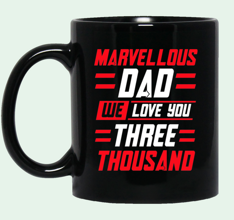 Marvellous Dad We Love You Three Thousand