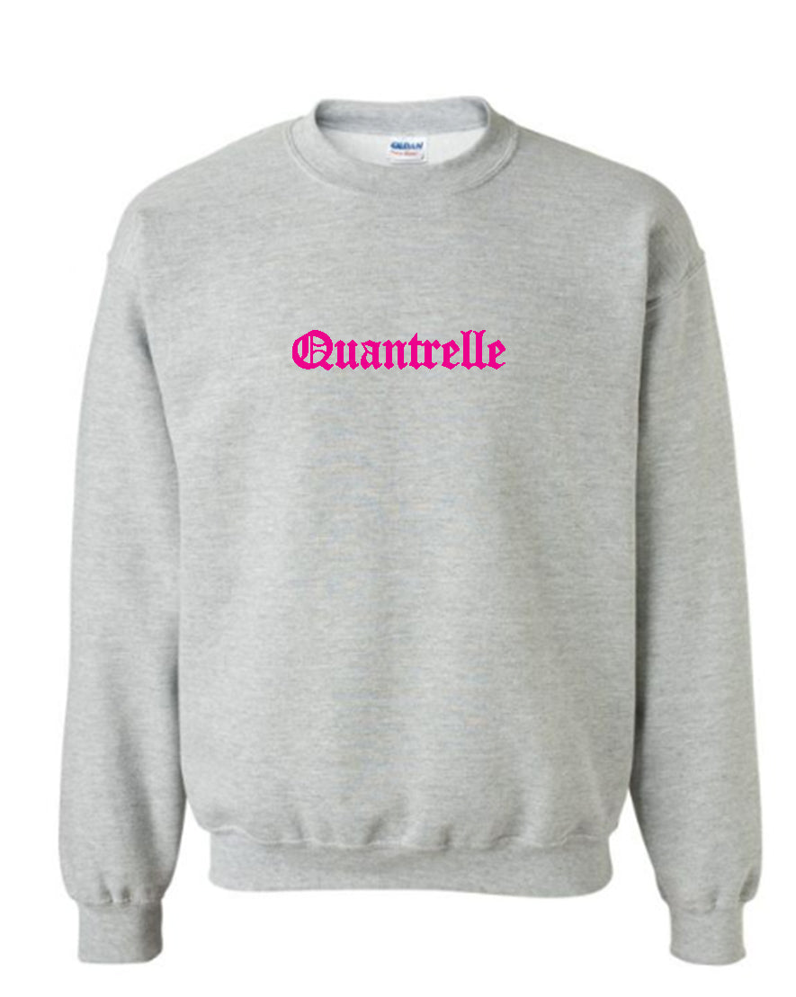 QUANTRELLE SWEAT SHIRT