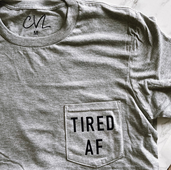 Tired AF Pocket Tee