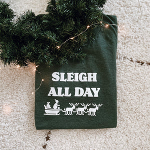 Sleigh All Day