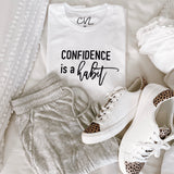 Confidence is a Habit