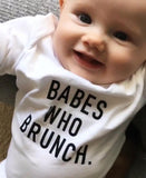 Babes Who Brunch Onesie