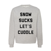 Snow Sucks - Crewneck - TheSotaShop