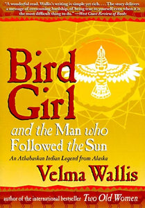 Bird Girl and the Man who Followed the Sun (Paperback)