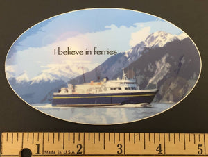 I Believe in Ferries Sticker
