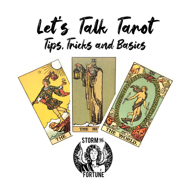 Let's Talk Tarot: Tips, Tricks and Basics