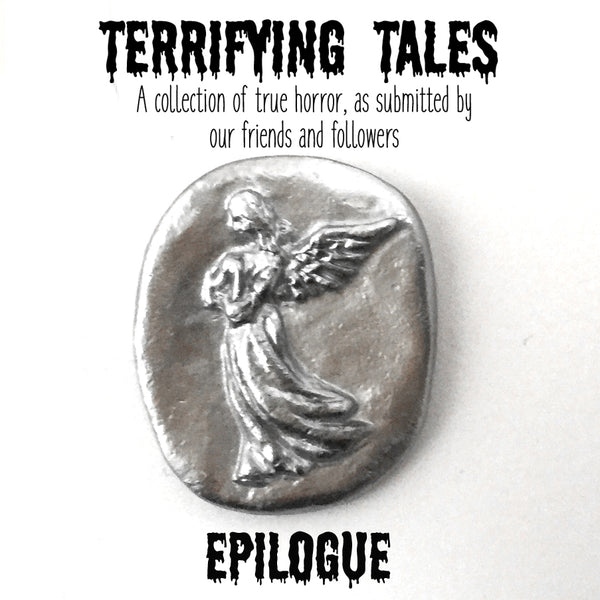 Terrifying Tales - Epilogue