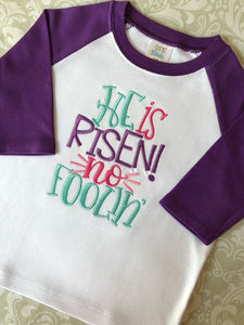 He is risen no foolin Easter raglan