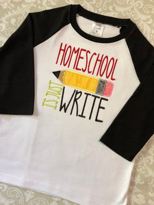 Homeschool is just write applique back to school raglan