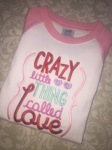 Crazy Little thing called Love Valentine raglan