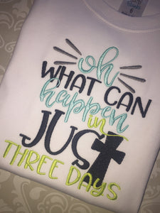 Oh What Can Happen In just three days Easter raglan
