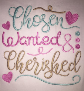 Chosen wanted and cherished Embroidered Adoption bodysuit